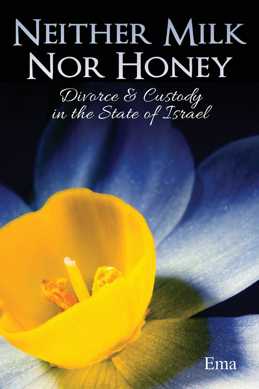 neither milk nor honey